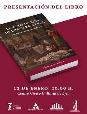 'El Voto de Ejea' se adentra en las vicisitudes de la villa aragonesa en el siglo XVIII