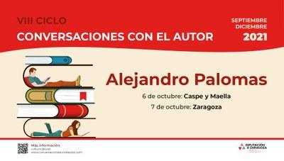 Alejandro Palomas estará en Caspe, Maella y Zaragoza en el ciclo de la Diputación de Zaragoza Conversaciones con el Autor