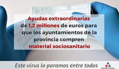 La Diputación de Zaragoza distribuye 1,2 millones de euros entre los ayuntamientos de la provincia para que compren material sociosanitario contra el covid