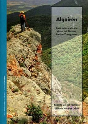 La Institución Fernando el Católico de la DPZ edita un libro sobre la sierra de Algairén escrito por Roberto del Val y Eduardo Viñuales
